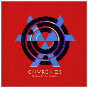 chvrches - The Bones of What You Believe, omslag