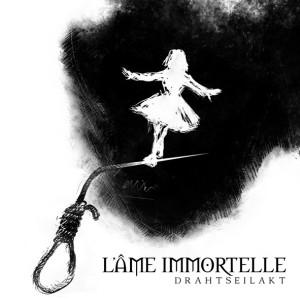 L´Ame Immortelle - Drahtseilakt, omslag