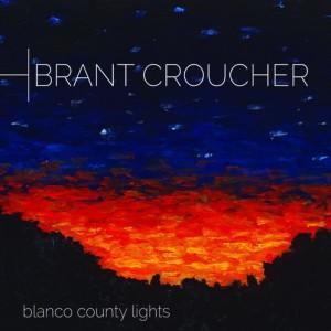Brant Croucher -Blanco County Lights, omslag