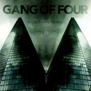 Gang Of Four -What Happens Next, omslag