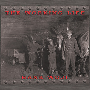 Hank Woji -The Working Life, omslag