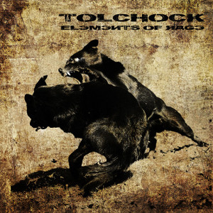 Tolchock - Elements Of Rage, omslag