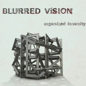 Blurred Vision - Organized Insanity, omslag