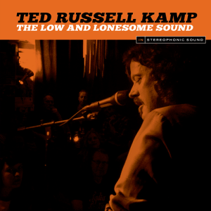 Ted Russell Kamp - The Low And Lonesome_Sound, omslag
