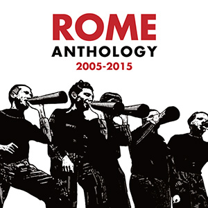 Rome -Anthology 2005 - 2015, omslag
