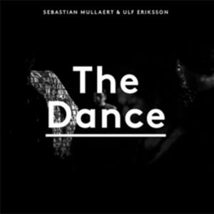 Sebastian Mullaert & Ulf Eriksson -The Dance, omslag