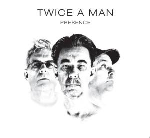 Twice A Man - Presence, omslag
