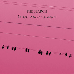 The Search - Songs About Losers, omslag