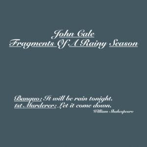 John Cale - Fragments of a Rainy Season