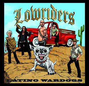 Lowriders - Latino Wardogs, omslag