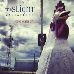 jono manson - the slight variations - Omslag