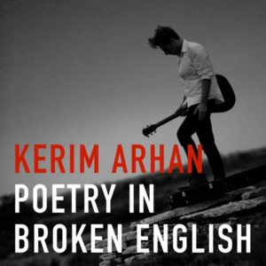 Kerim Arhan - Poetry In Broken English, omslag