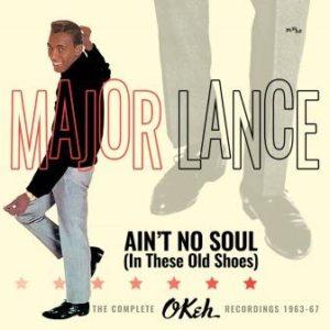 Major Lance - Ain't No Soul