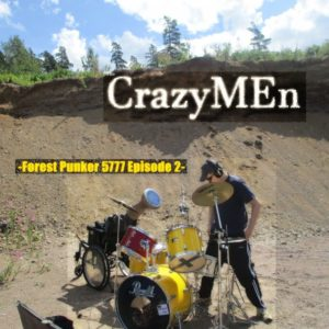 CrazyMen - Forest Punker 5777 Episode 2, omslag