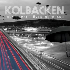 Kolbacken -Rosa Himmel Över Norrland, omslag