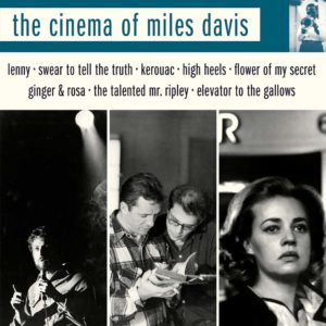 The Cinema of Miles Davis