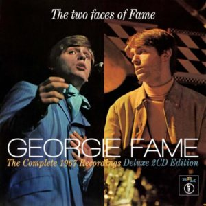 Georgie Fame – The Two Faces of Fame: The Complete 1967 Recordings