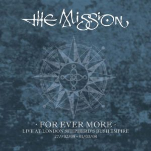 The Mission: For Ever More