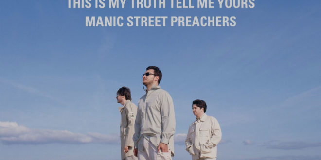 Manic Street Preachers This Is My Truth Tell Me Yours