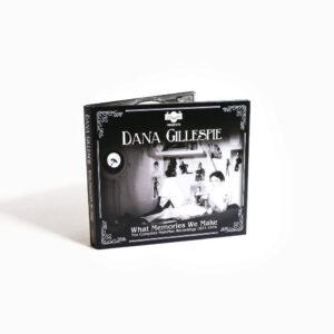 Dana Gillespie: What Memories We Make