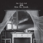 Hat Check Girl - Kiss Me Quick
