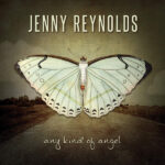 Jenny Renolds - Any Kind of Angel