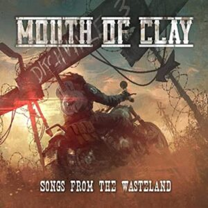 Mouth Of Clay - Songs From The Wasteland (Cover)