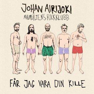 Omslag; Johan Airijoki - Får jag vara din kille