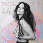 Tawny Ellis - Love Life