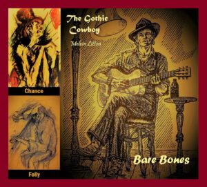 The Gothic Cowboy - Bare Bones