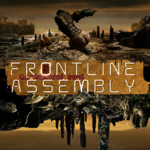 Front Line Assembly – Mechanical Soul