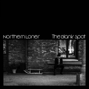 Northern Loner - The Blank Spot