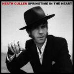 Heath Cullen - Springtime In My Heart