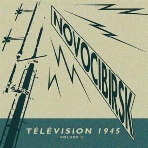 Novocibirsk - Télévision 1945 (Volume 2)