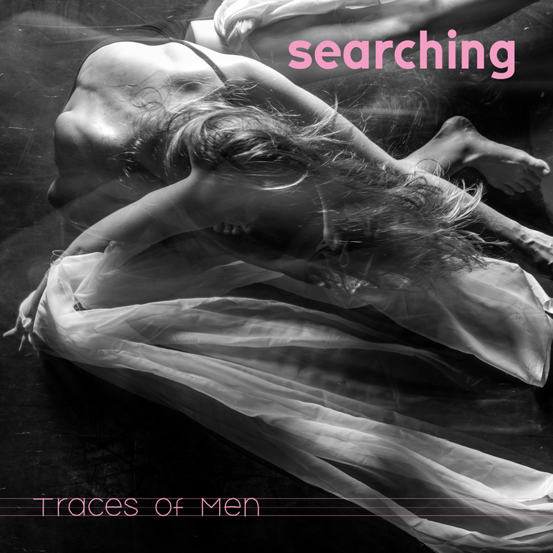 Traces of Men - Searching